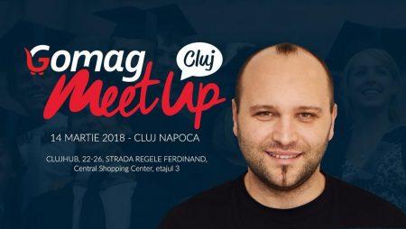 Hai si tu la Gomag MeetUP Cluj, pe 14 martie [Eveniment Gratuit]